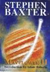 Stephen Baxter. Mayflower II. PS Publishing 2004