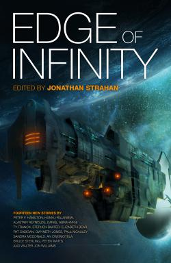 Edge of Infinity. (ed Jonathan Strahan, Solaris Books 2012).