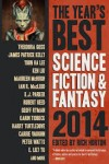The Year's Best Science Fiction & Fantasy 2014 (ed Rich Horton, Prime Books)