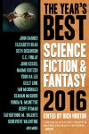The Year's Best Science Fiction and Fantasy 2016 (ed Rich Horton, Prime 2016)