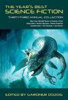 The Year's Best Science Fiction. 33rd Annual Collection. (ed Gardner Dozois, St. Martin's Griffin, 2016).