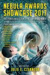 Nebula Awards Showcase 2017 (ed Julie E. Czerneda, Pyr 2017)